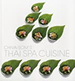 Thai Spa Cuisine by Chiva SOM