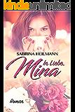 In Liebe Mina (German Edition)