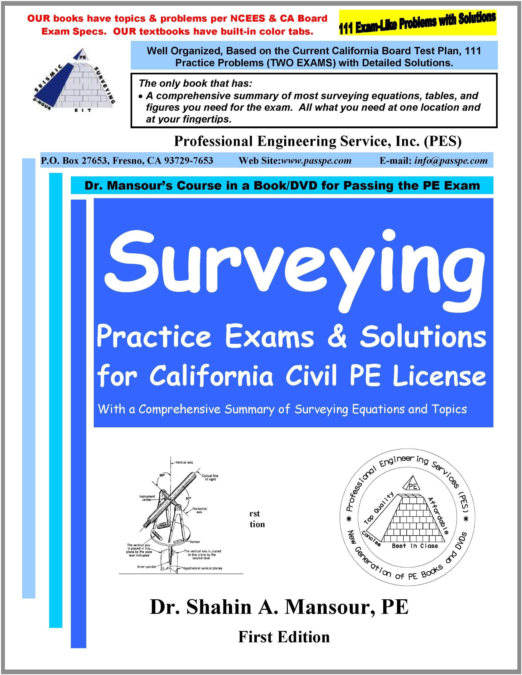 Surveying Practice Exams and Solutions for California Civil PE License: Dr.  Shahin A. Mansour: 9780982372647: Amazon.com: Books