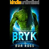 BRYK: A sci-fi alien romance (Mail-Order Brides of Crakair Book 2) book cover