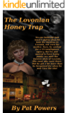 The Lovonian Honey Trap (Lovonian Adventures Book 1)