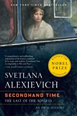 Secondhand Time: The Last of the Soviets Paperback