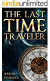The Last Time Traveler (English Edition)