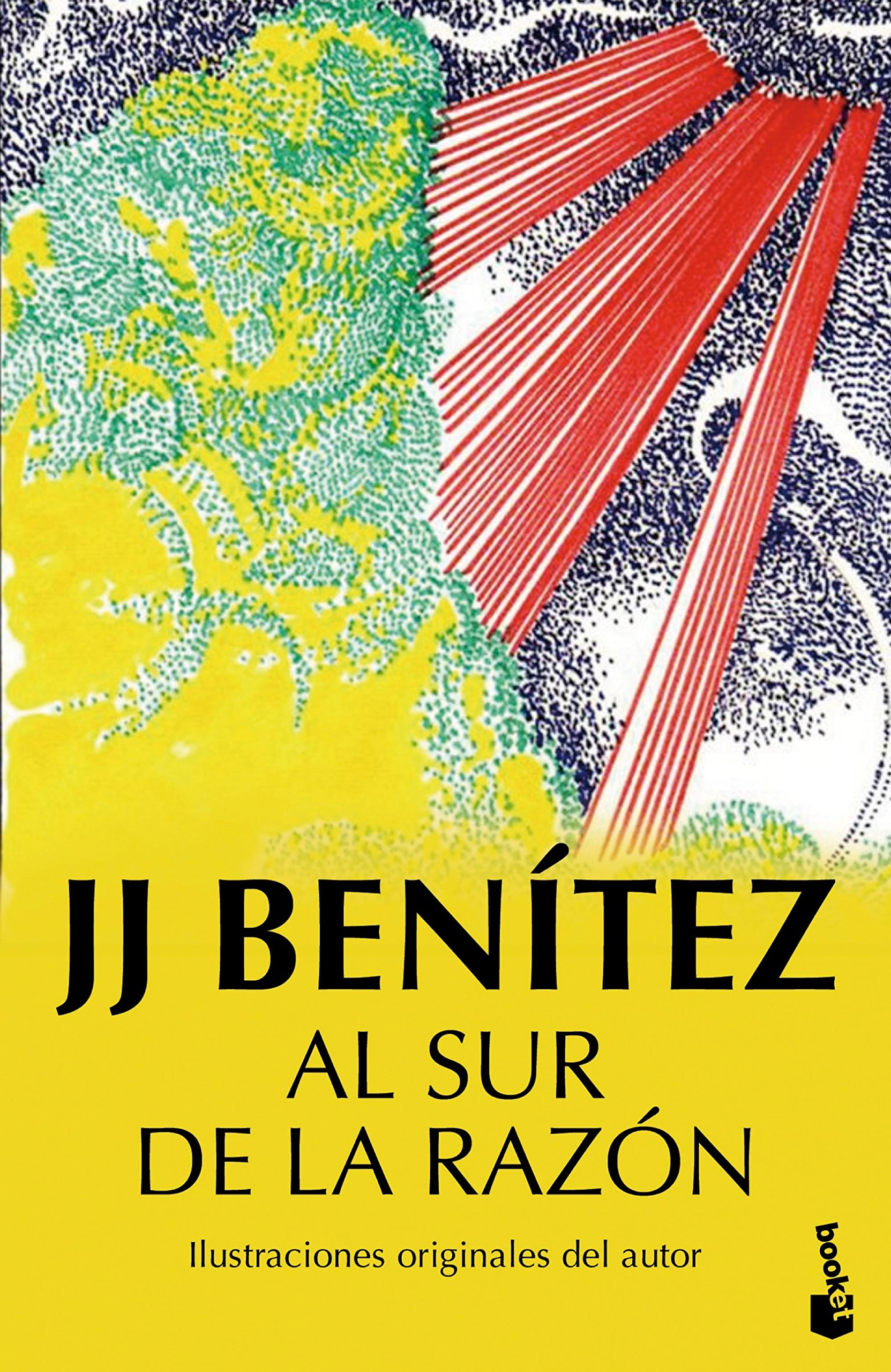 Al sur de la razón: 2 (Biblioteca J. J. Benítez): Amazon.es: J. J. ...