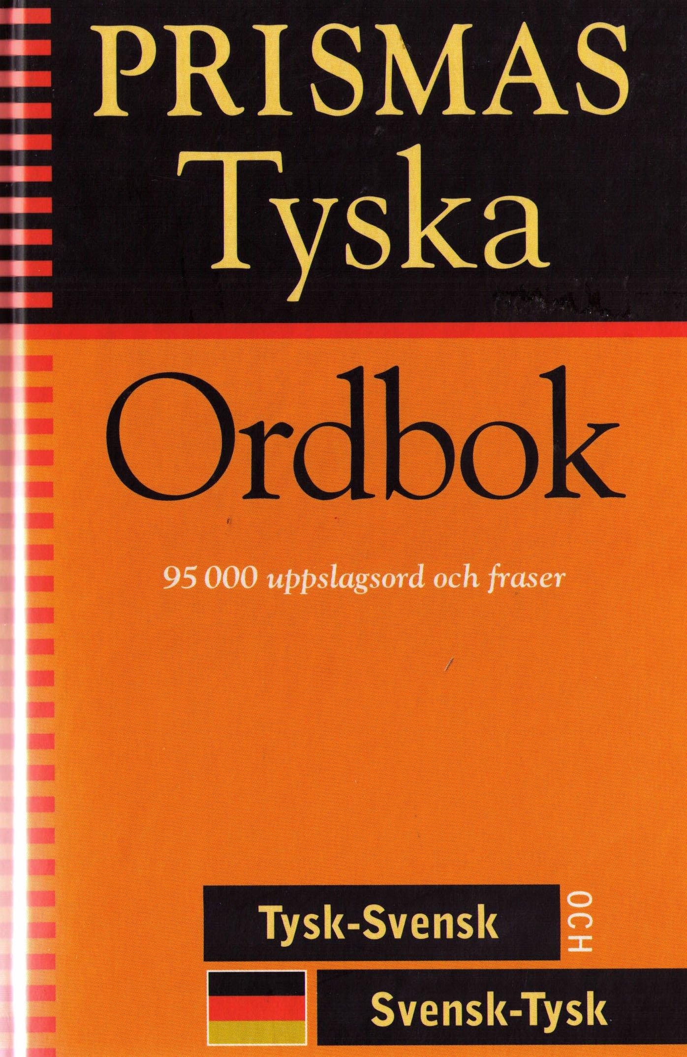 Prismas tyska ordbok : tysk-svensk, svensk-tysk, grammatik