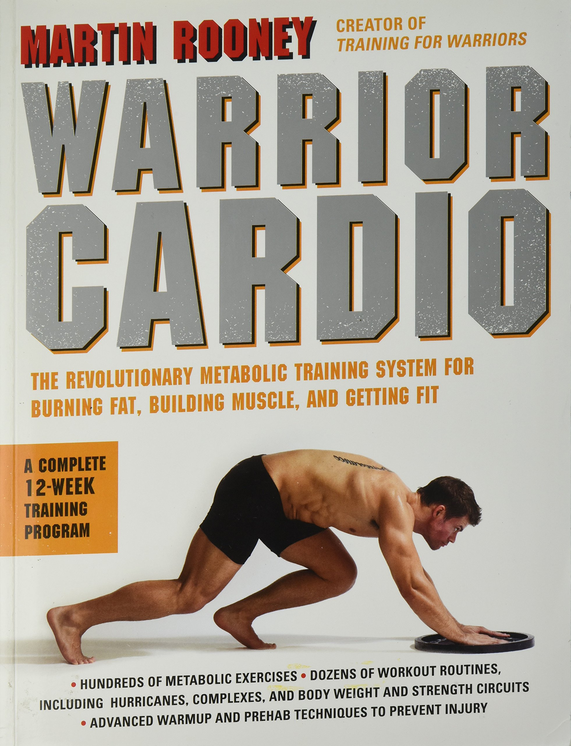 Warrior cardio: the revolutionary metabolic training system for