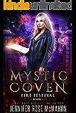 Mystic Coven: Fire Festival (Supernatural Academy Graduates Book 1)