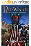 The United States Of Vinland: Red Winter (The Markland Settlement Saga Book 2)