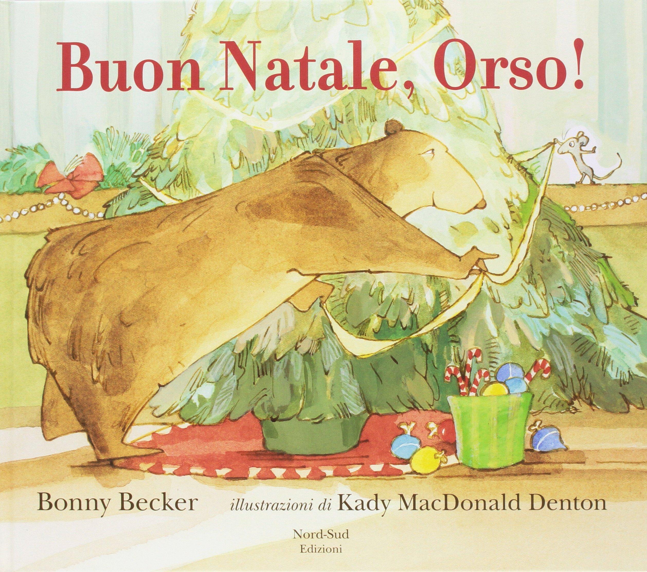 Pubblicita Buon Natale Numero 7.Amazon It Buon Natale Orso Ediz A Colori Bonny Becker K