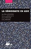 La Démocratie en Asie: Japon, Inde, Chine