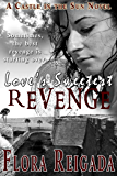 Love's Sweetest Revenge (Castle in the Sun)