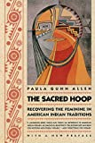 The Sacred Hoop: Recovering the Feminine in