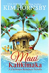 Maui Kalikimaka: A Christmas Romance Novella (Christmas in Love Book 3) Kindle Edition