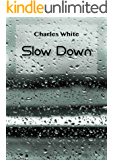 Slow Down (Japanese Edition)