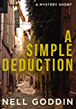 A Simple Deduction: A Mystery Short