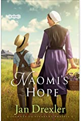 Naomi's Hope (Journey to Pleasant Prairie Book #3) Kindle Edition