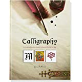 Calligraphy (A Comprehensive Guide to Beautiful Lettering)
