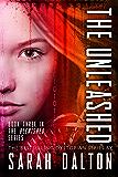 The Unleashed (Blemished #3) (Blemished Series)