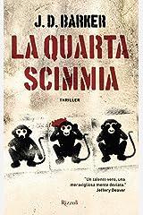 La quarta scimmia (Italian Edition)
