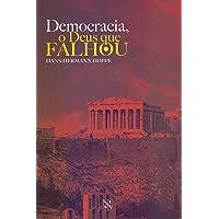Democracia - O Deus que falhou