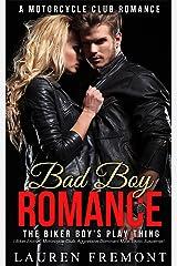 Bad Boy Romance: The Biker Boy's Play Thing ( Biker Erotica, Motorcycle Club, Aggressive Dominant Male, Erotic Suspense) (A Motorcycle Club Romance Book 1) Kindle Edition