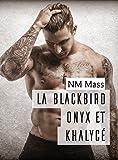 La Blackbird Onyx et Khalycé
