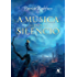 A música do silêncio (A Crônica do Matador do Rei)