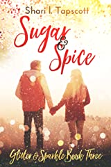 Sugar and Spice (The Glitter and Sparkle Series Book 3) Kindle Edition