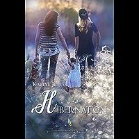 Hibernation | Roman lesbien, livre lesbien (French Edition)