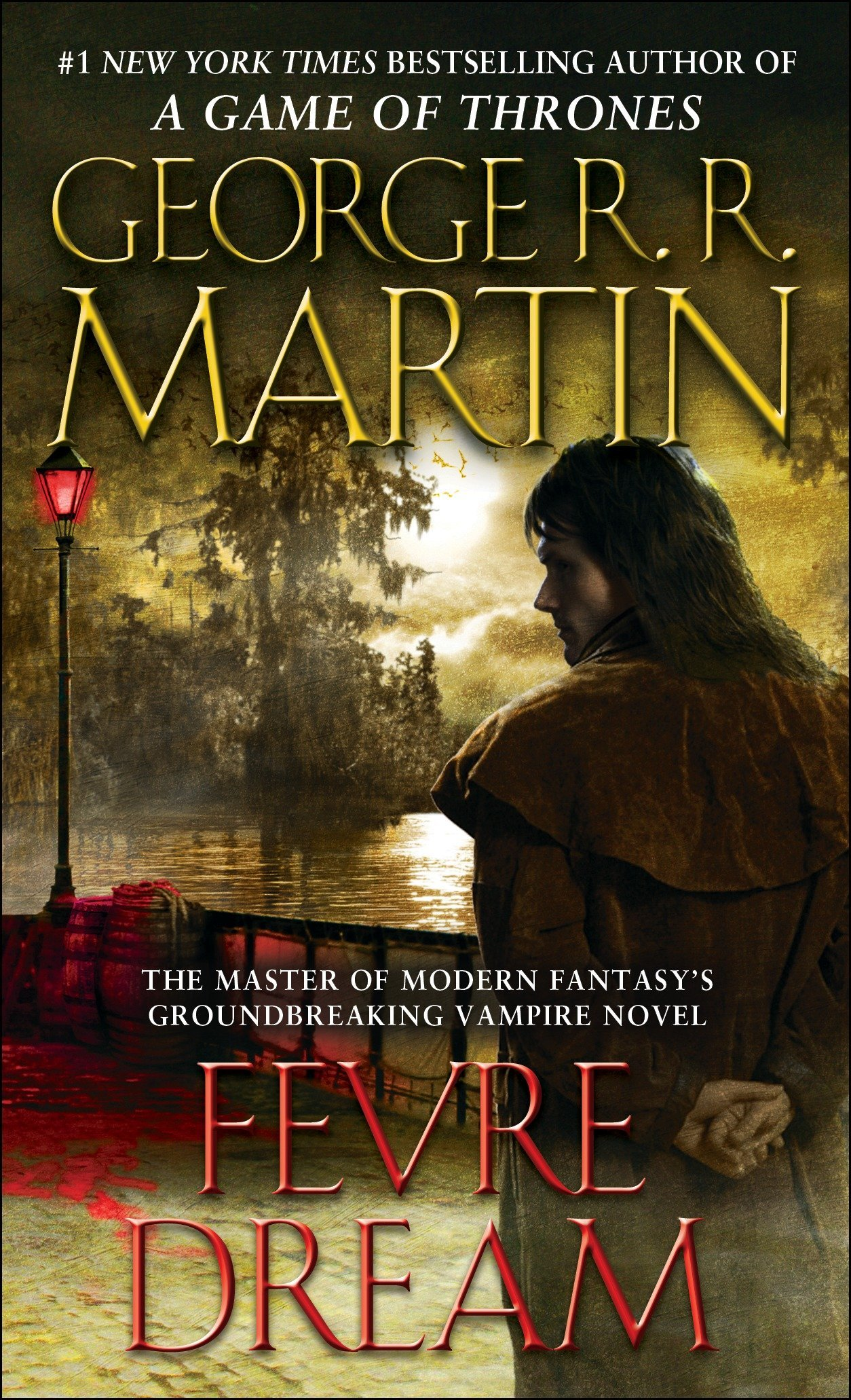 Amazon.com: Fevre Dream: A Novel (8601400273982): Martin, George R. R.: Books