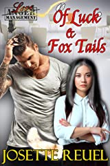 Of Luck & Fox Tails (Love Management Book 1) Kindle Edition