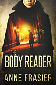 The Body Reader (Detective Jude Fontaine Mysteries Book 1)