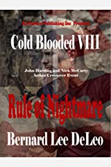 Cold Blooded Assassin Book 8: Rule of Nightmare (Nick McCarty Assassin) Kindle Edition