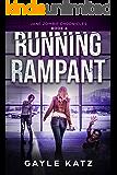Running Rampant (Jane Zombie Chronicles Book 6)