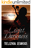 In the Light of Darkness (The Grey Chronicles of Dawn)