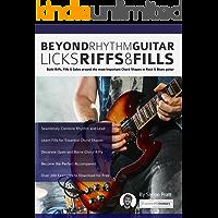Beyond Rhythm Guitar: Riffs, Licks and Fills: Build