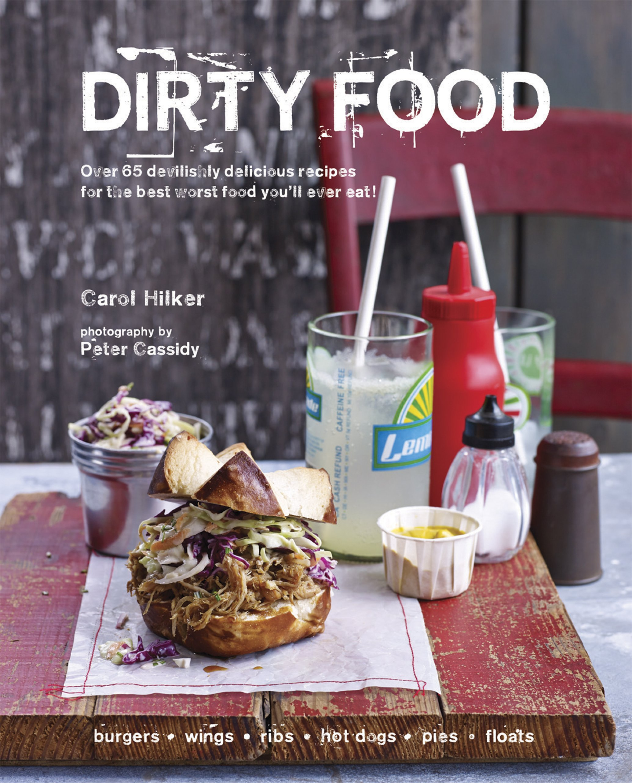 Street food revolution amazon richard johnson 9780857830005 dirty food over 65 devilishly delicious recipes for the best worst food youll forumfinder Choice Image