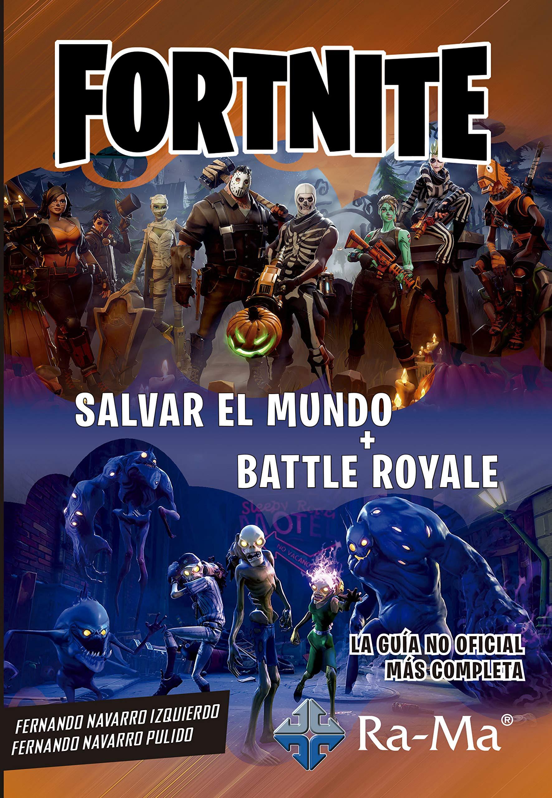 Fornite. Salvar el mundo + Battle Road: Amazon.es: Navarro ...