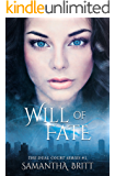 Will of Fate (The Dual Court Series Book 1)