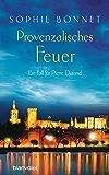 Provenzalisches Feuer: Ein Fall für Pierre Durand (Die Pierre Durand Bände 4) (German Edition)