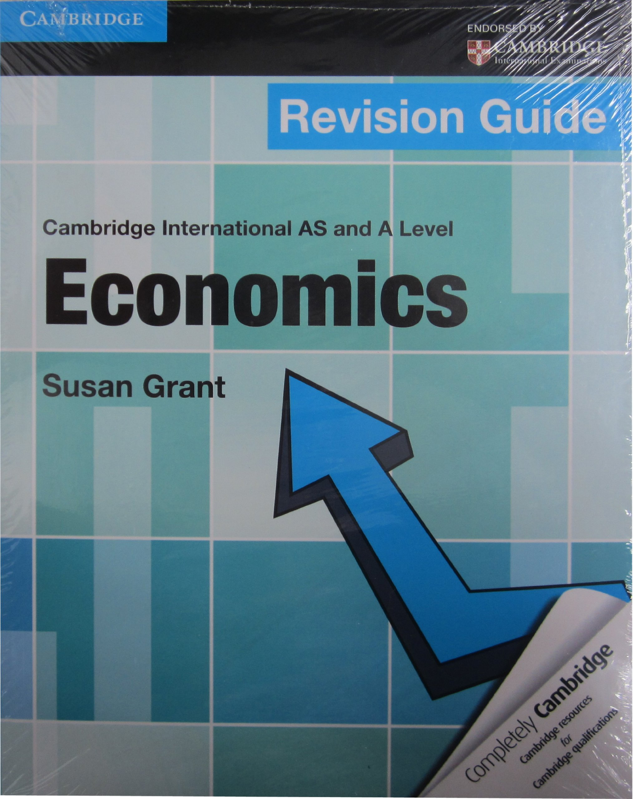 Cambridge international as and a level economics revision guide.