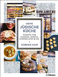 Meine jüdische Küche: Rezepte für Hummus, Bagels, Cheesecakes & Co. (German