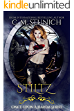 Stiltz (Once Upon a Harem Book 3)