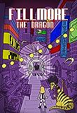 Fillmore the Dragon (The Jellybean the Dragon Stories Book 3)