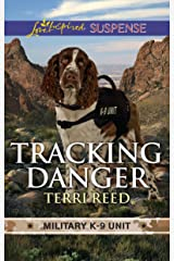 Tracking Danger (Military K-9 Unit) Kindle Edition