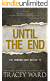 Until the End (Quarantined series Book 1) (English Edition)