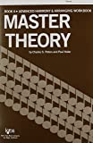 L185 - Master Theory Advanced Harmony and Arranging Book 6
