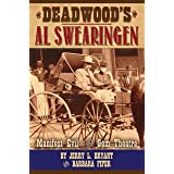 Deadwood's Al Swearingen: Manifest Evil in the Gem Theatre