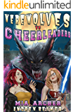 Werewolves vs Cheerleaders