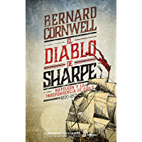 El diablo de Sharpe: Independencia de Chile (1820-1821) (Serie Richard Sharpe)